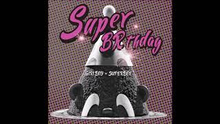 기리보이 (GIRIBOY), 수퍼비 (SUPERBEE) - 슈퍼버스데이 (Prod. By 기리보이)