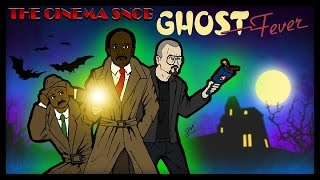 Ghost Fever - The Cinema Snob