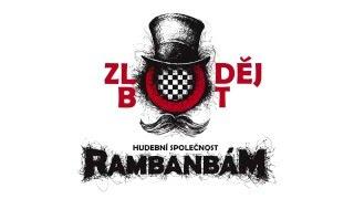 Video Rambanbam - křest Zloděj Bot