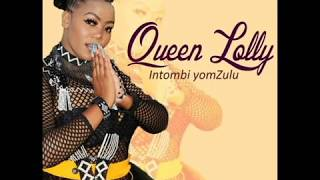 Queen Lolly  Intombi YomZulu