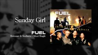 Fuel - Sunday Girl