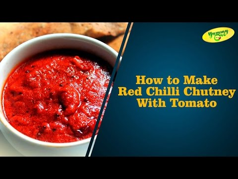 How To Make Red Chilli Chutney With Tomato | Yummyone