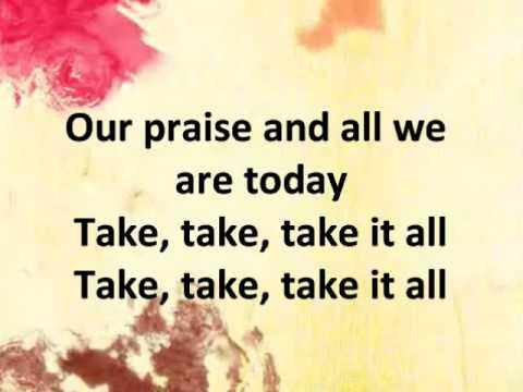 Take it All - Hillsong United w/ lyrics