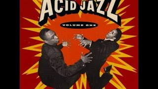 The Best of Acid Jazz  Party Jazz Funk Soul Acid Groove