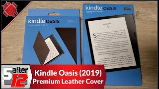 Kindle Oasis (2019 Edition) | Premium Leather Cover | Unboxing and intial thoughts