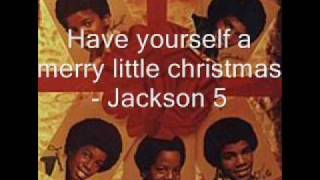 Have yourself a merry little christmas - Jackson 5 [HQ]
