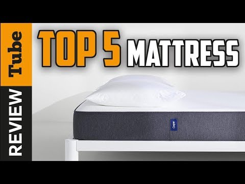 ✅Mattress: Top 5 best Mattress 2018 for a good sleep (Buying Guide)