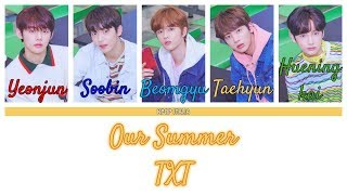 TXT - Our Summer [Color Coded/Sub Ita]