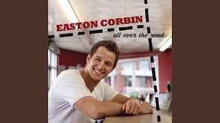 Easton Corbin - This Feels a Lot Like Love
