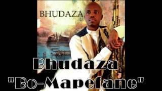 Bo-Mapefane - Bhudaza