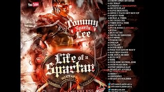 DJ FearLess – Tommy Lee Sparta – Life Of A Spartan Mixtape