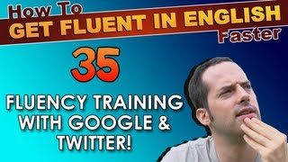 35 - How To Meet Native English Speaking Practice Partners - How To Get Fluent In English Faster