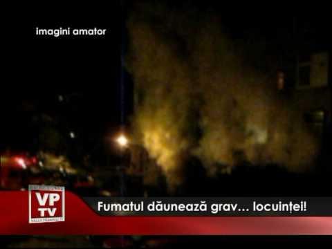 Fumatul dauneaza grav locuintei
