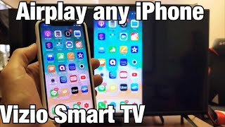 Vizio Smart TV: How to AirPlay 2 (Screen Mirror) All iPhones (iPhone 11/XS/XR/X/8/7/6/5, etc