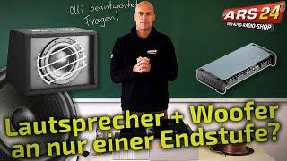 Lautsprecher und Subwoofer an einer  Endstufe? Geht das? | Tutorial | ARS24