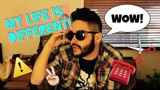 MY LIFE IS DIFFERENT! A Vlog