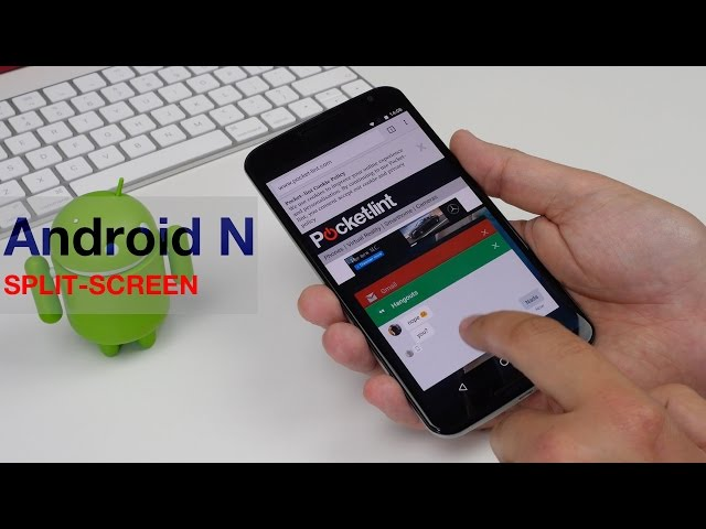 Android N Nougat: How to enable and use split-screen mode - Poc