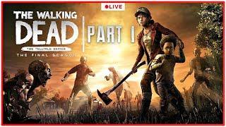 The Walking Dead The Final Season Walkthrough Part 1 - FULL EPISODE 1 | Let