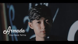 Download lagu Armada Kau Harus Terima Chika Lutfi Mp3