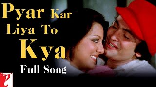 Pyar Kar Liya To Kya | Kabhi Kabhie | Kishore Kumar | Rishi