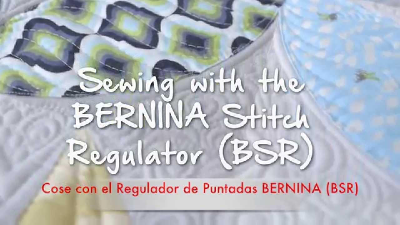 5/9 BERNINA 720: Coser con el Regulador de puntadas BERNINA (BSR)