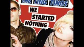 We Walk - The Ting Tings