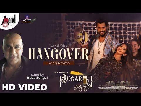 Sugar Factory - Hangover Lyrical Video Song Promo