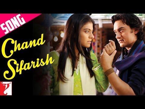 Chand Sifarish Song | Fanaa | Aamir Khan | Kajol | Shaan | Kailash Kher