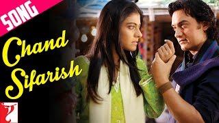 Chand Sifarish Song | Fanaa | Aamir Khan | Kajol | Shaan