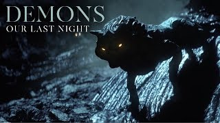 """Our Last Night - """"Demons"""" (OFFICIAL VIDEO)"""