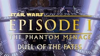 Star Wars: Episode I - The Phantom Menace - John Williams - Duel of the Fates