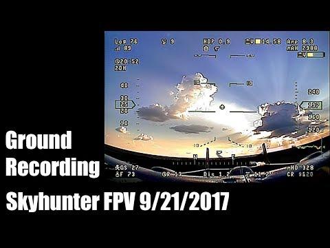 skyhunter-fpv-92117-ground-recording