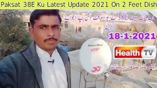 Paksat 38E Ku Latest Update 18-1-2021 On 2 Feet Dish | PakSat 38E Ku
