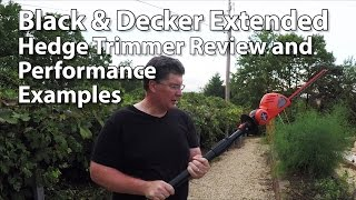 Black and Decker Extended Hedge Trimmer Test and Review