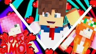 Minecraft: Nosso Amor - TRIANGULO AMOROSO ?!? #11