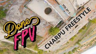 Charpu Fpv Freestyle ¡Super GLORY HOLE DIVE!