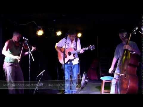 Jez Hellard & The Djukella Orchestra - Harvest Gypsies