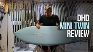 DHD Mini Twin Surfboard Review