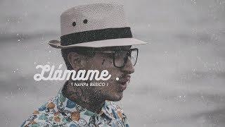 Llámame   Nanpa Básico ( Video Oficial )