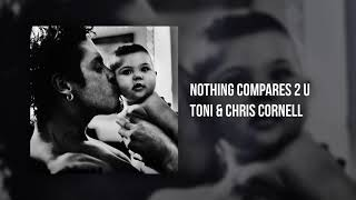 "Toni & Chris Cornell - ""Nothing Compares 2 U"""
