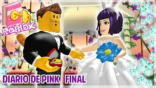 ROBLOX - Siempre Juntos  - El Diario De Pink - Roleplay - Final
