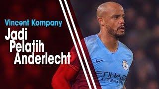 Tinggalkan Manchester City dan Kembali ke Klub Pertamanya, Kompany akan Jadi Pemain dan Pelatih
