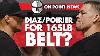 Diaz/Poirier for New 165lb Belt? Scott Coker Announces Channel 5 Deal, Cerrone Out of Perry Fight?