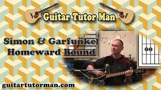 Homeward Bound - Simon and Garfunkel - Acoustic Guitar Lesson