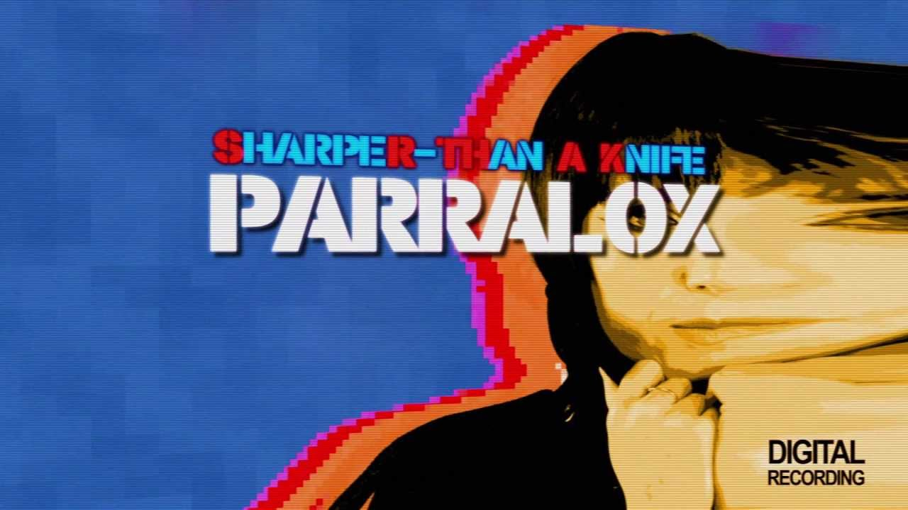 Parralox - Sharper Than a Knife (Lyric Video)