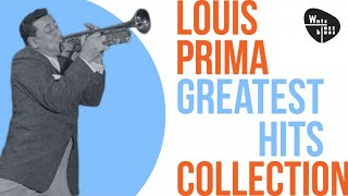 Louis Prima - Greatest Hits, Bebop & Swing