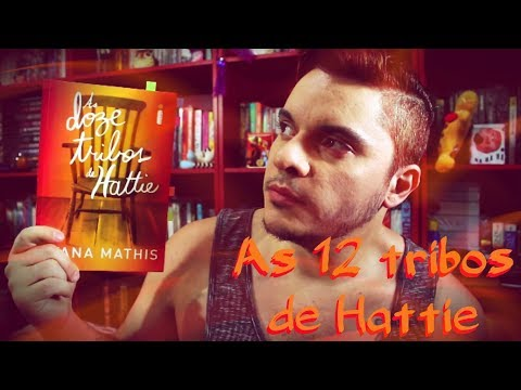 As doze tribos de Hattie | #106 Li e curti