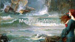 Mo Ghile Mear (Irish Jacobite Song)