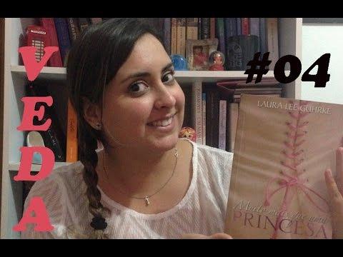 Veda 04 - Indicando Amor: Muito Mais que Uma Princesa de Laura Lee Guhrke