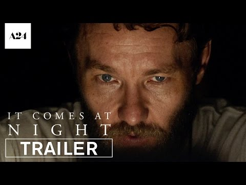 It Comes at Night (Trailer)
